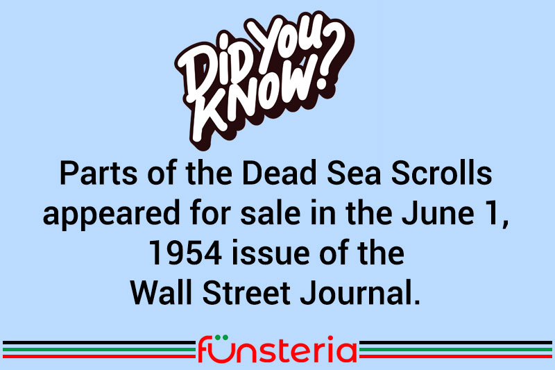 Parts of the Dead Sea Scrolls appeared for sale in the June 1, 1954 issue of the Wall Street Journal.