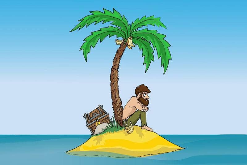 Imagine you're on a deserted island
